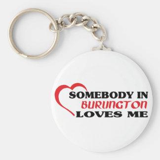 Somebody in Burlington loves me Key Ring