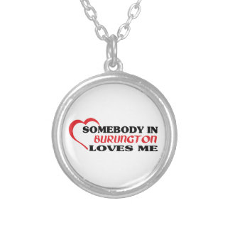 Somebody in Burlington loves me Silver Plated Necklace