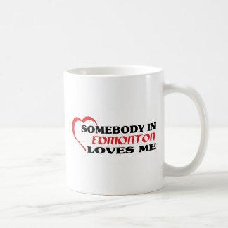 Somebody in Edmonton loves me Coffee Mug