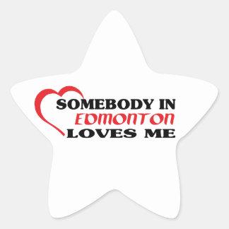 Somebody in Edmonton loves me Star Sticker