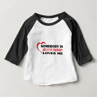 Somebody in Greater Sudbury loves me Baby T-Shirt