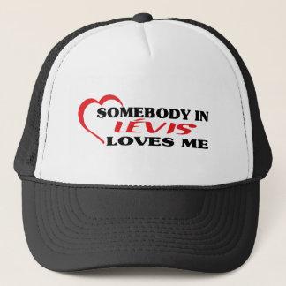 Somebody in Lévis loves me Trucker Hat