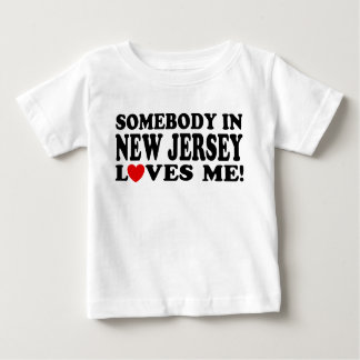 Somebody In New Jersey Loves Me Baby T-Shirt
