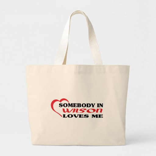 Somebody in Wilson loves me t shirt Canvas Bags