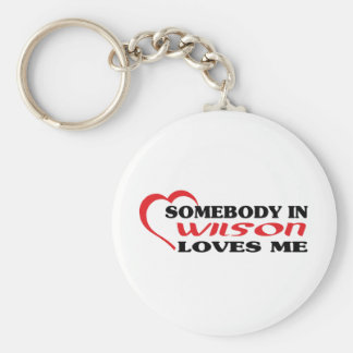Somebody in Wilson loves me t shirt Keychain