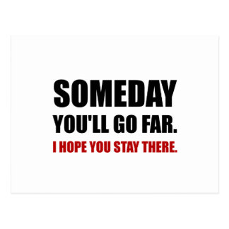 Someday Go Far Stay There Postcard