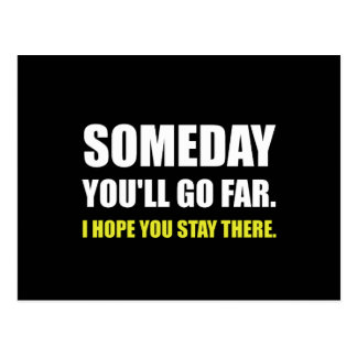 Someday Go Far Stay There White Postcard