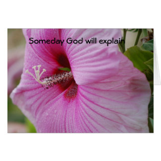 Someday God will explain Card