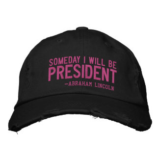 Someday I Will Be PRESIDENT Embroidery Cap Embroidered Baseball Caps