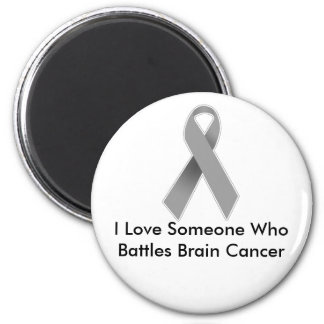 Someone I Love Battles Brain Cancer 6 Cm Round Magnet