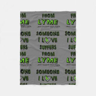 Someone I Love...Lyme Fleece Blanket