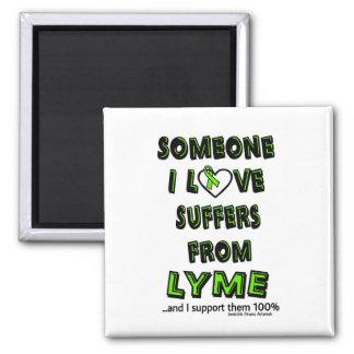 Someone I Love...Lyme Magnet