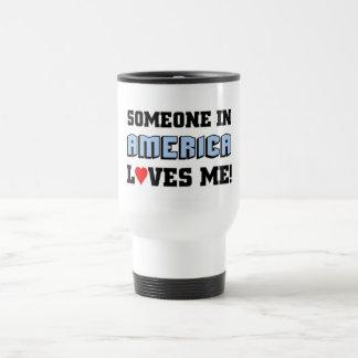 Someone in America loves me Stainless Steel Travel Mug