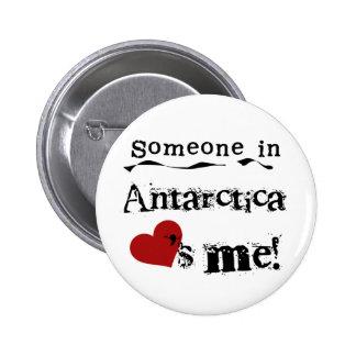 Someone In Antarctica Loves Me 6 Cm Round Badge