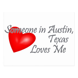 Someone in Austin, Texas Loves me Postcard