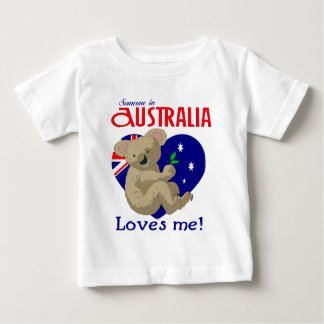 Someone in Australia Loves Me  Koala Baby T-Shirt