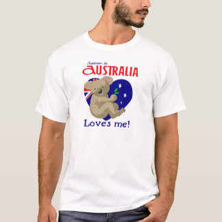 Someone in Australia Loves Me  Koala T-Shirt