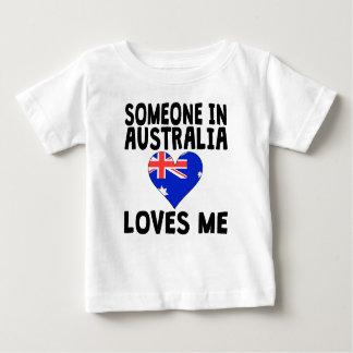 Someone In Australia Loves Me Tees