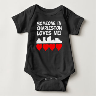 Someone In Charleston West Virginia Loves Me Baby Bodysuit