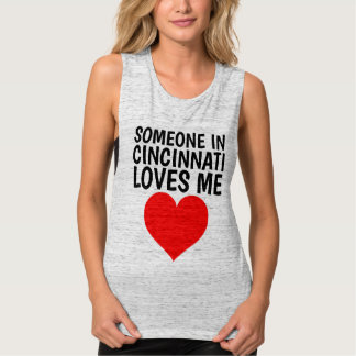 SOMEONE IN CINCINNATI (OHIO) LOVES ME T-shirts