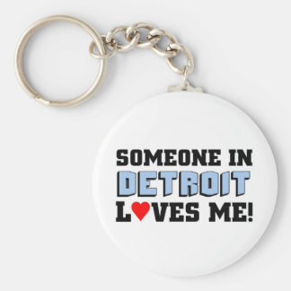 Someone in Detroit loves me Key Ring