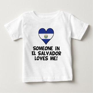 Someone In El Salvador Loves Me Baby T-Shirt