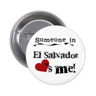 Someone In El Salvador Loves Me Button