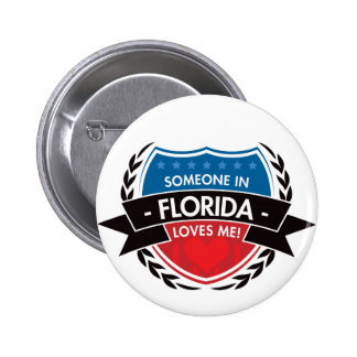 Someone In Florida Loves Me 6 Cm Round Badge