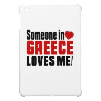 SOMEONE IN GREECE LOVES ME ! iPad MINI COVER