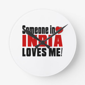 SOMEONE IN INDIA LOVES ME ! ROUND CLOCK