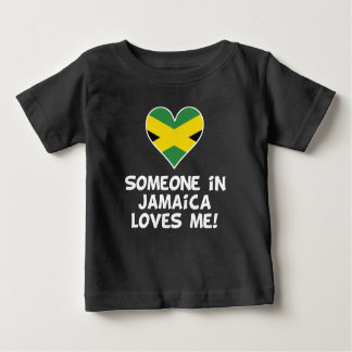 Someone In Jamaica Loves Me Baby T-Shirt