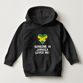 Someone In Jamaica Loves Me Hoodie
