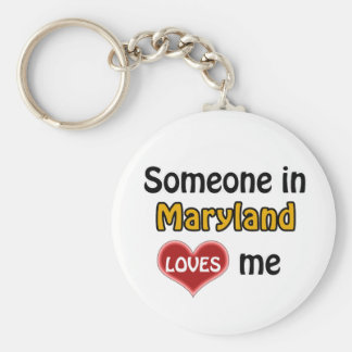 Someone in Maryland Loves me Key Ring