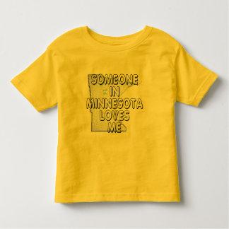 Someone in Minnesota loves me Toddler T-Shirt