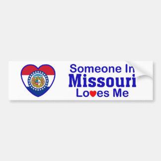 Someone In Missouri Loves Me Bumper Sticker