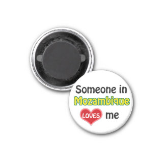 Someone in Mozambique Loves me Magnet