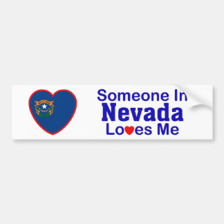 Someone In Nevada Loves Me Bumper Sticker
