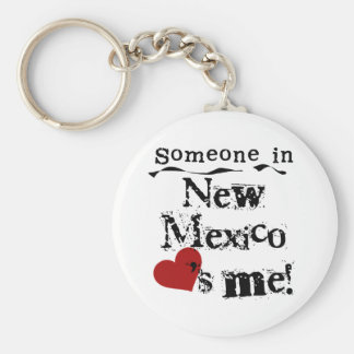Someone In New Mexico Loves Me Key Ring