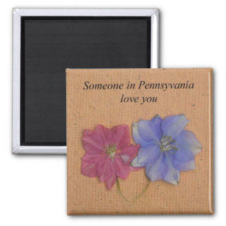 Someone In Pennsylvania Loves You Magnet