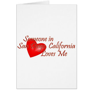 Someone in San Diego Loves Me Greeting Card