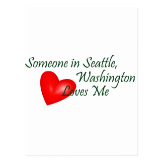 Someone In Seattle Loves Me Postcard