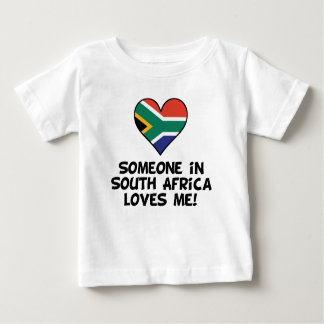 Someone In South Africa Loves Me Baby T-Shirt