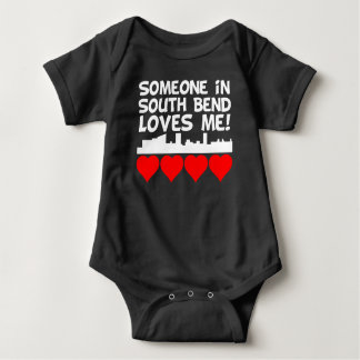 Someone In South Bend Indiana Loves Me Baby Bodysuit
