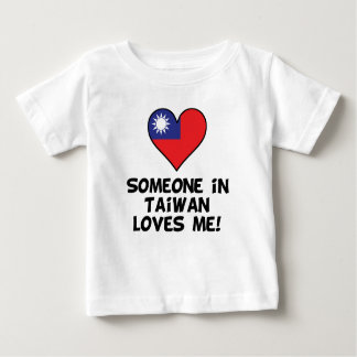 Someone In Taiwan Loves Me Baby T-Shirt