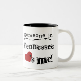 Someone In Tennessee Loves Me Mug