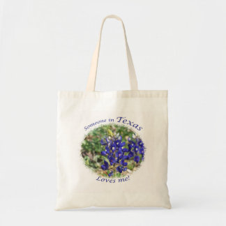 """Someone in Texas Loves Me"" Bluebonnet Tote Bag"