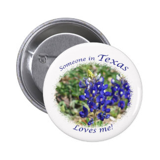 Someone in Texas Loves Me Gift Pinback Button