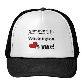 Someone In Washington Loves Me Cap