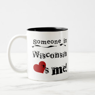 Someone In Wisconsin Loves Me Two-Tone Coffee Mug