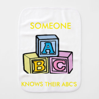 Someone knows their ABC's Burp Cloth